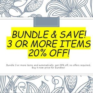 Bundle & Save! 3 or more items & auto get 20% off!